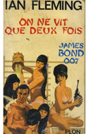 Ian Fleming, On ne vit que deux fois