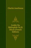 L'Enfer du bibliophile - Charles Asselineau