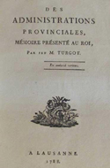 Anne-Robert-Jacques Turgot, Des administrations provinciales