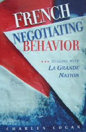 Charles Cogan, French behavior dealing with la grande nation