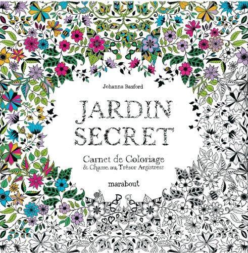 Livres de coloriage pour adultes - Mon jardin secret coloriage ...