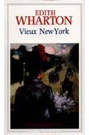 Edith Wharton, Vieux New York