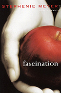 Fascination, tome 1 de la saga du désir interdit de Stephenie Meyer
