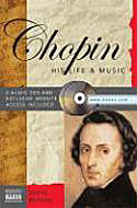 Chopin : His life and his music