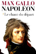Max Gallo, Napoléon