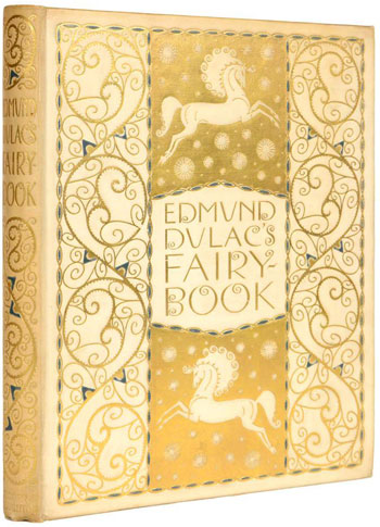 Edmond Dulac: Fairy Book